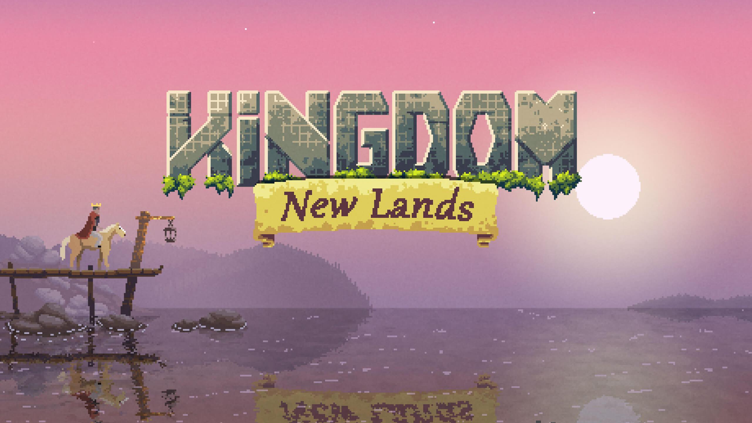 支配者よ、雄々しく、最後まで戦い抜け。この新たな地に征服されぬように。『Kingdom New Lands』は6月13日 10:59(東部標準時間)まで無料です!