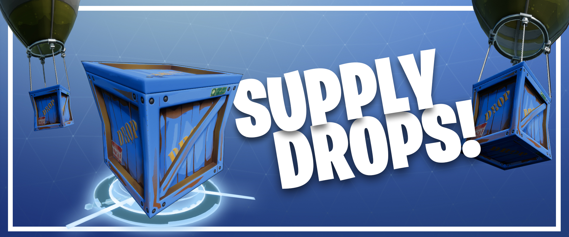 Fortnite%2Fblog%2Ffortnite-battle-royale-state-of-development%2Fsuppydrops-1920x800-3f3a4f25dc497ce0094a4b7500f52365946ed550