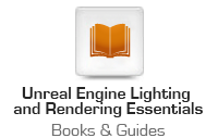 Unreal Engine Lighting and Rendering Essentials