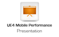 UE4 Mobile Performance