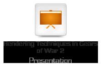 Rendering Techniques in Gears of War 2