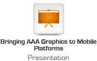Bringing AAA Graphics to Mobile Platforms