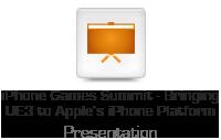 iPhone Games Summit - Bringing UE3 to Apple's iPhone Platform