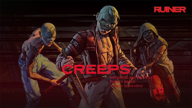 Unreal+Engine%2FblogAssets%2F2017%2FSEPTEMBER+2017%2FRUINER+Interview%2F770_RUINER---Creeps-770x433-ced47c91fce161178e03dfc8e5d2b6b192197333