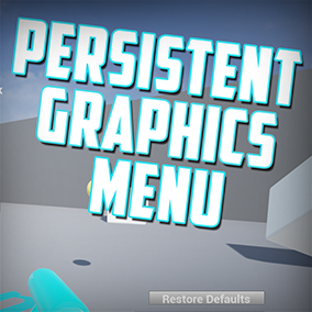 Persistent Graphics Menu by indiEntropy