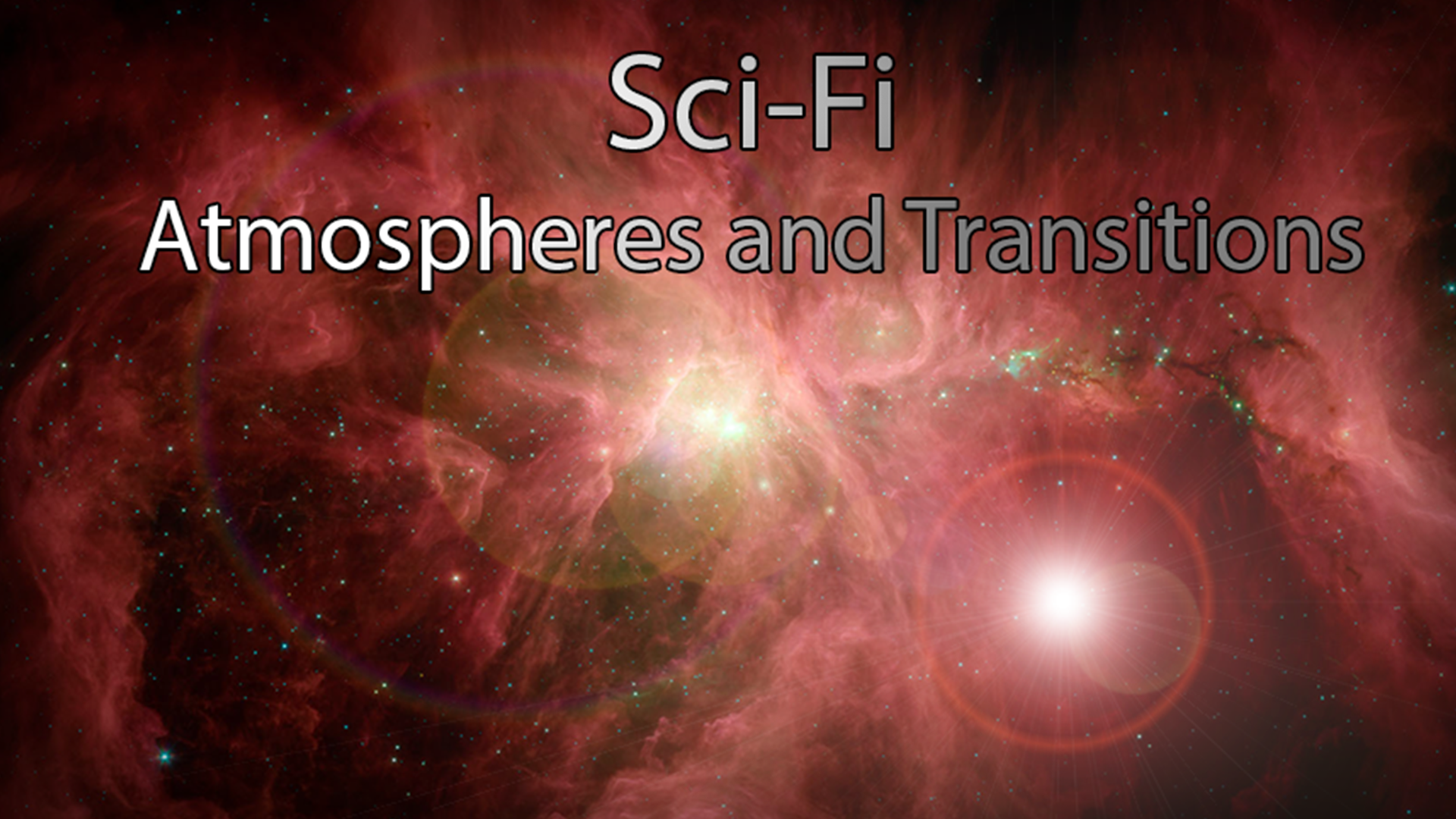 Atmospheres/Effects for Sci-Fi, by Taylor Brook Music