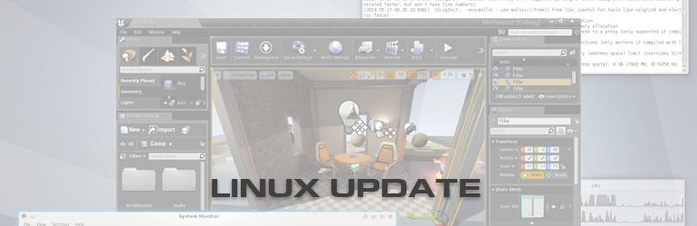 Unreal Engine 4 and Linux