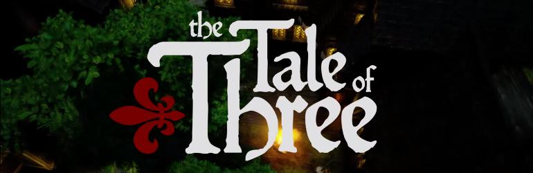Tale of Three