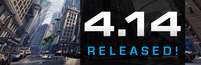 Unreal Engine 4.14 Released!