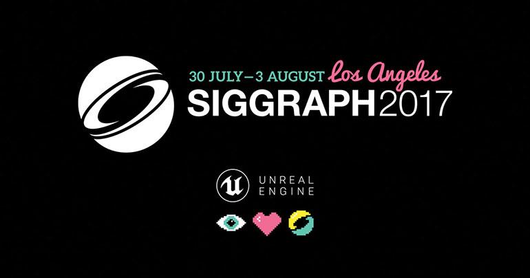 blogAssets%2F2017%2FJULY+2017%2FEpic+Games+at+SIGGRAPH+2017%2FFB_SIGGRAPH17_GeneralPromo_770-770x404-9e775245a6c4b914b88cbb02ca5eeb75407d3ecd