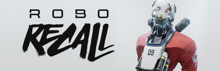 Robo Recall のメジャー アップデートがリリースされました!