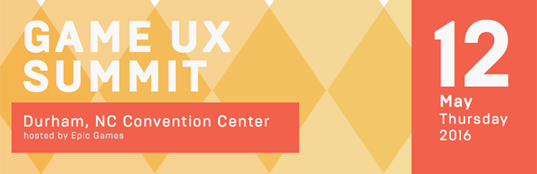 The 2016 Game UX Summit