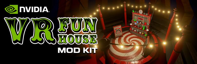 NVIDIA がエピック ゲームズのランチャーで VR Funhouse の Mod Editor をリリース!
