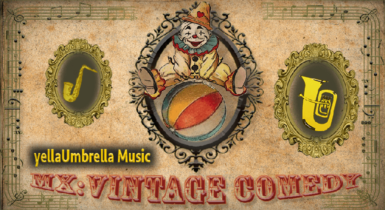 오디오: MX Vintage Comedy by yellaUmbrella Music