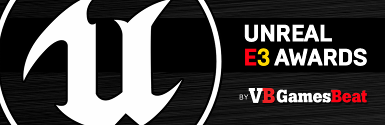 THE UNREAL E3 AWARDS BY GAMESBEAT RETURN IN 2016