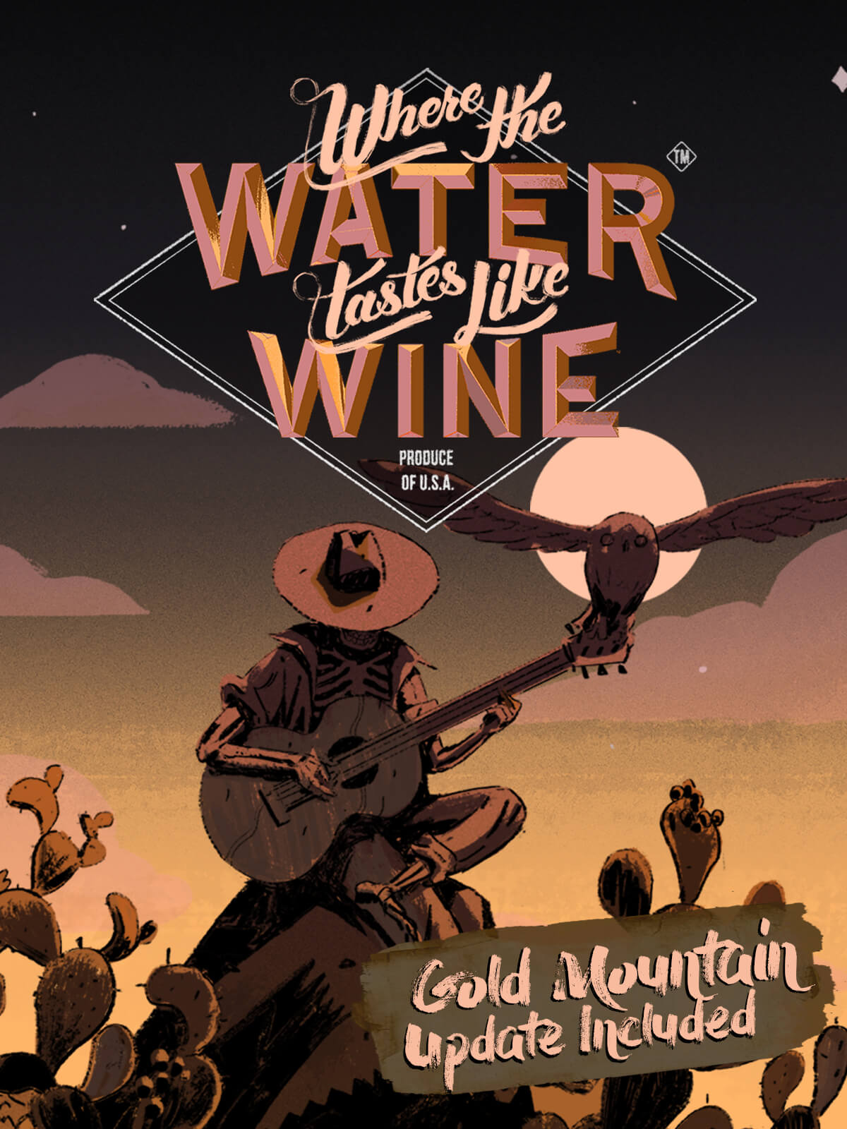 Where The Water Tastes Like Wine - About The Game
