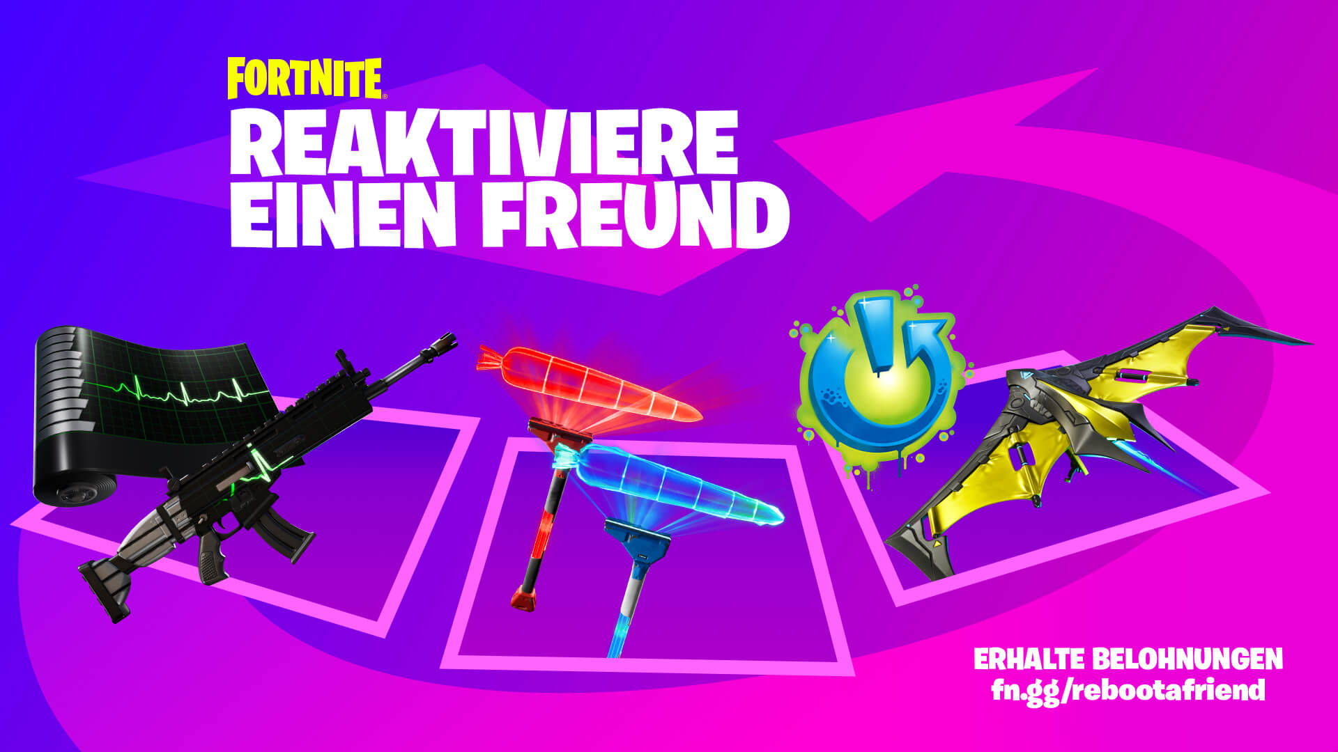 Fortnite Reboot A Friend Rewards DE