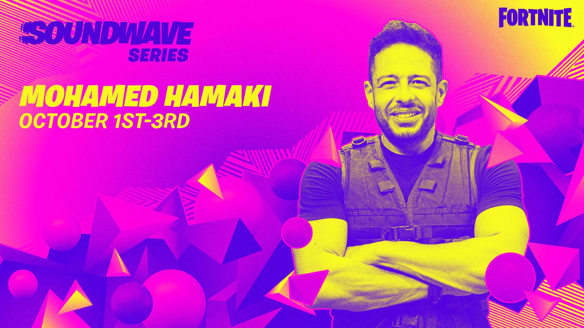 Fortnite Soundwave Series Mohamed Hamaki